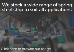 We stock a wide range of spring steel strip to suit all applications - click here to view our range
